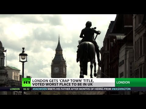 'Crap Town': London rated worst place to live in UK