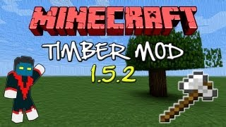 Como Instalar Mods No Minecraft 1.5.2 Timber Mod