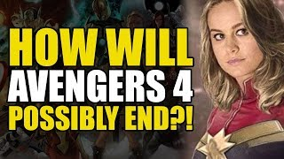 How Will Avengers 4 End/Carol Danvers In The MCU