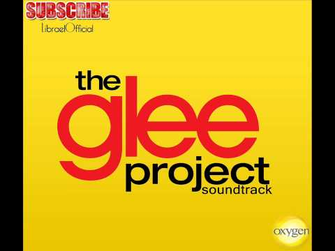 Your Song - Cameron Mitchell - The Glee Project - Soundtrack