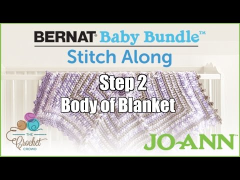 Bernat Baby Bundle Stitch Along: Week 2 - Body of Blanket