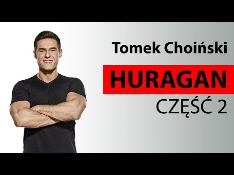 Tomasz Choinski - Be Active - Huragan cz.2