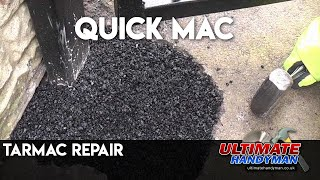 How to repair Tarmac