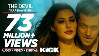 Yaar Naa Miley from KICK ft. Salman by Yo Yo Honey Singh and Jasmine Sandlas