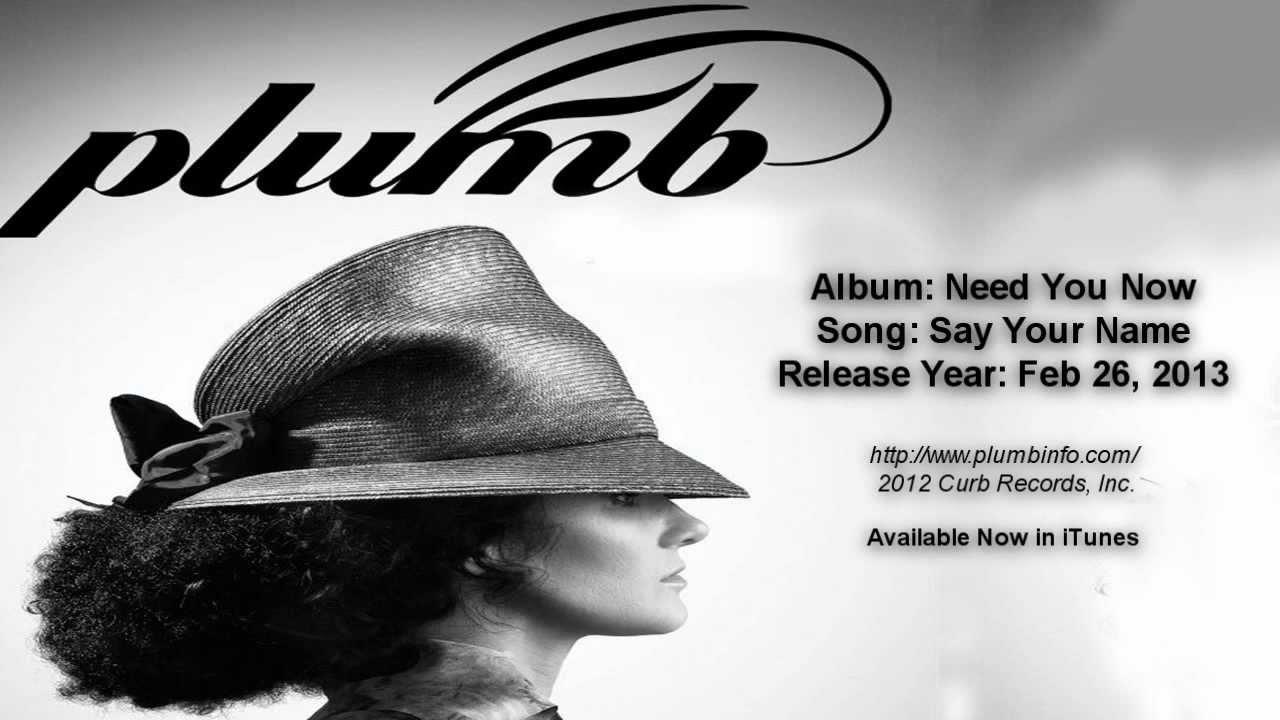 Plumb Say Your Name 2013 With Lyrics Espa 241 Ol Youtube