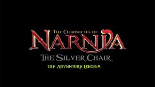The Chronicles Of Narnia: The Silver Chair UnOfficial