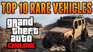 GTA 5 Top 10 Rare & Secret Vehicles Online Best Rare