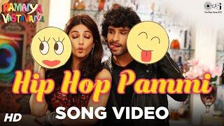 Hip Hop Pammi Ramaiya Vastavaiya Girish Kumar & Shruti