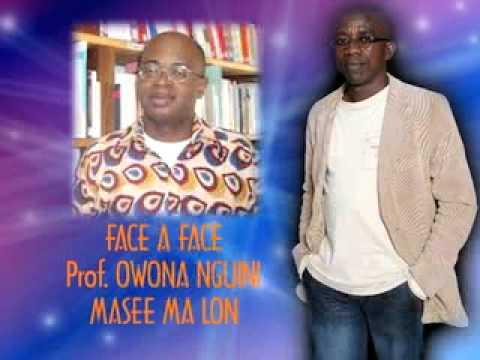 FACE A FACE OWONA NGUINI & MASEE MA LON