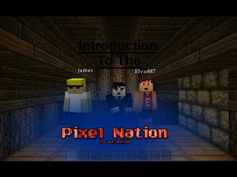 Pixel Nation Introduction Video