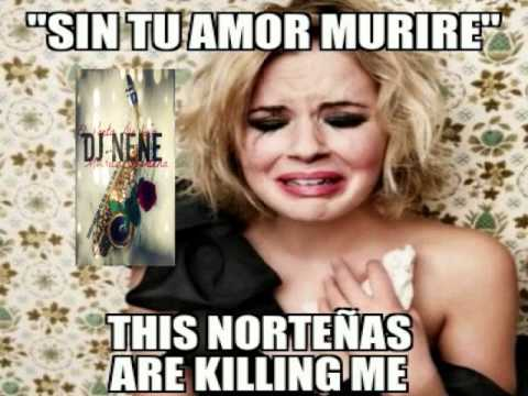Norteñas That Be Killing 2013 DJ Nene- (Poeta)