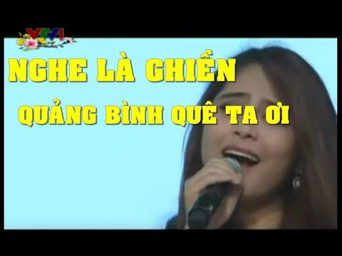 Quảng Bình quê ta ơi. ca sĩ trẻ Kiều Anh