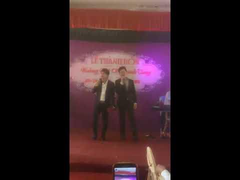 Lâm Chấn Huy ft Lương Gia Huy tại đám cưới em trai Lâm Chấn Hải
