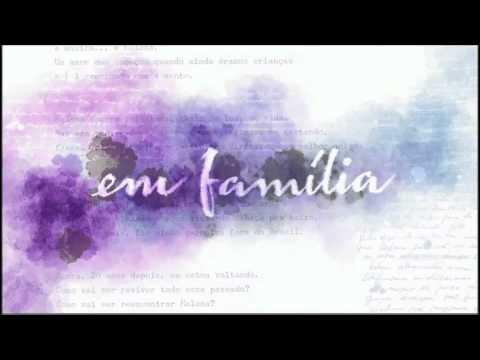 Trilha sonora nacional de Em Família (Completa)