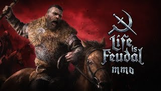 Life is Feudal: MMO - Nyílt Béta Trailer