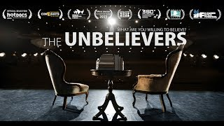 The Unbelievers: Official Movie Trailer
