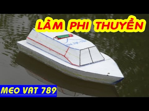 Cách làm PHI THUYỀN ĐỒ CHƠI cực ngầu - DIY toy boat