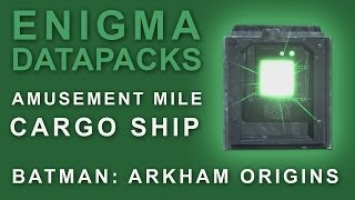 Batman Arkham Origins: Enigma Datapacks Cargo Ship
