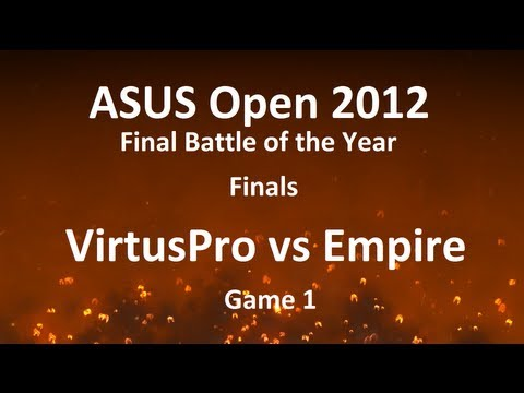 ASUS Open 2012 FBOTY Finals: VirtusPro vs Empire, game 1 /w TL.Bulba