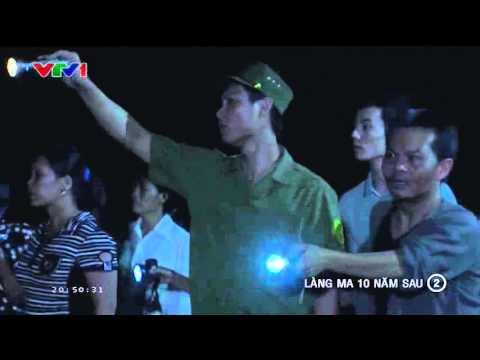 Làng Ma 10 Năm Sau Tập 2 Phần 1/3 - Phim Việt Nam - Xem Phim Lang Ma 10 Nam Sau Tap 2 Full