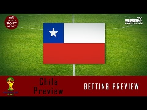 2014 World Cup Betting: Team Chile Preview
