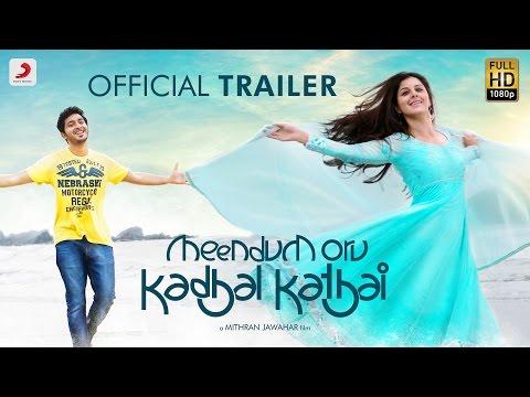 Meendum Oru Kadhal Kathai - Trailer