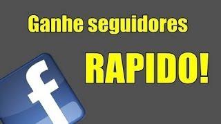 Como Ter Seguidores Infinitos No Facebook 014/04/14