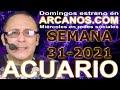 Video Horóscopo Semanal ACUARIO  del 25 al 31 Julio 2021 (Semana 2021-31) (Lectura del Tarot)
