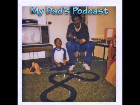My Dad's Podcast #2: Learning the Beat of Life