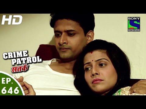 Crime Patrol - क्राइम पेट्रोल सतर्क - Pratikriya-2 - Episode 646 - 9th April, 2016
