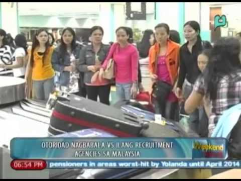 WeekendNews: Otoridad, nagbabala laban sa ilang recruitment agencies sa Malaysia