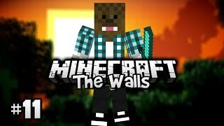 Minecraft - The Walls ! [Ep.11]