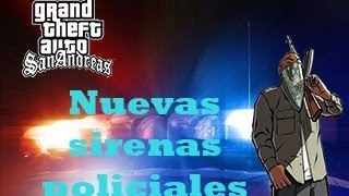 Nuevas Sirenas De Policia Para GTA San Andreas (HD)