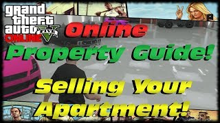GTA 5 Online Property Guide! How To Sell Your Apartment
