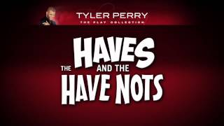 Tyler Perry's The Haves And The Have Nots 2013 Movie