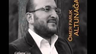 Ömer Faruk Altunağa - Seyrettim Muhammedi ( S.A.V )