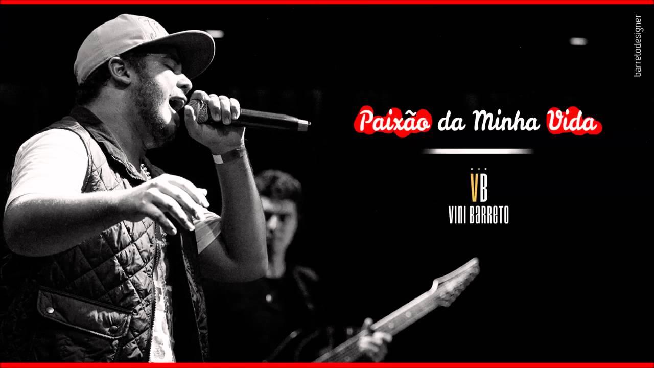 Musica Vini Barreto - Paixão da Minha Vida (2014)