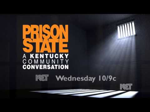 Prison State: A Kentucky Community Conversation | KET