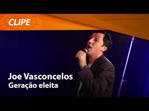 Geração Eleita - Joe Vasconcelos (Clipe Oficial) Graça Music