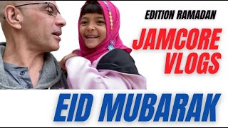 JamCore Vlogs :  Fin du RAMADAN | Eid Moubarak