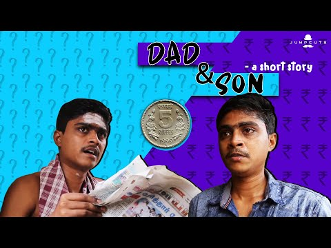 Dad & son - a short story