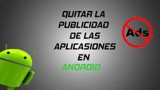 Como Quitar La Publicidad De Las Apps En Android