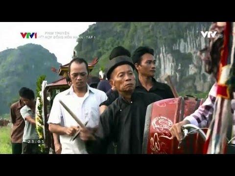 Phim Việt Nam Hợp Đồng Hôn Nhân Tập 1 VTV1 Full   YouTube 480p