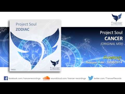 Project Soul - Cancer (Original Mix) [Trancer Recordings]