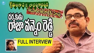 Director Raja Vannem Reddy Full Interview