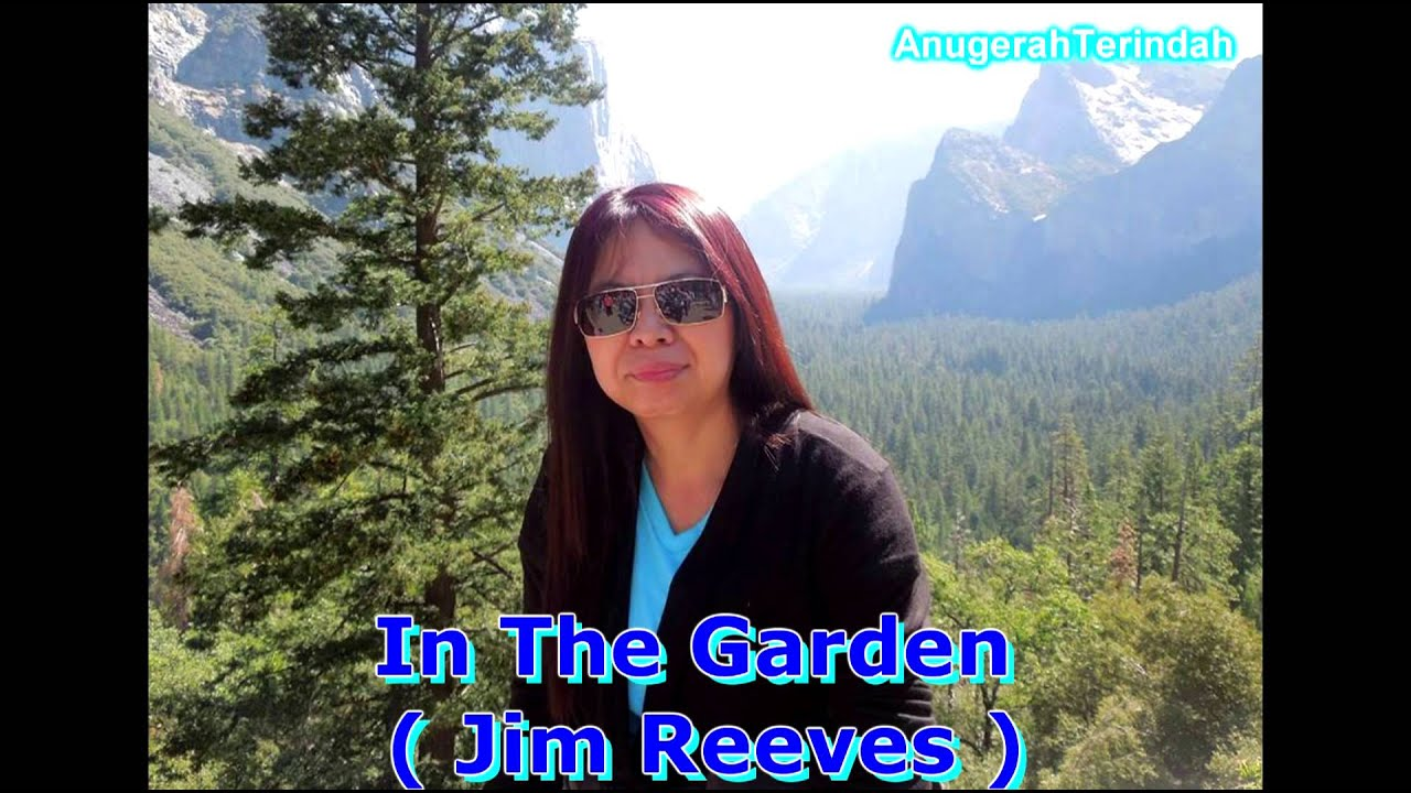 In The Garden Jim Reeves Youtube