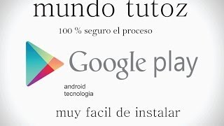 Como Instalar Google Play Store En Cualquier Android