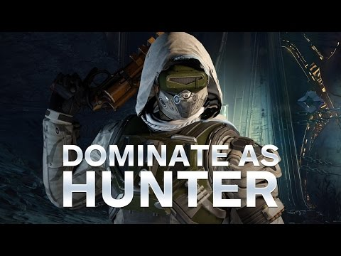 Destiny: Dominate As A Hunter - Best Way To Play