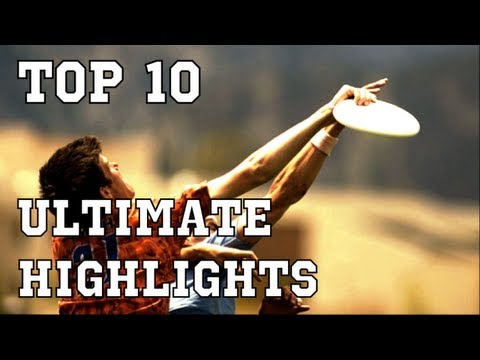 Top 10 Plays - Ultimate Frisbee Highlights