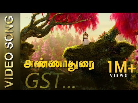 ANNADURAI - GST Song Video